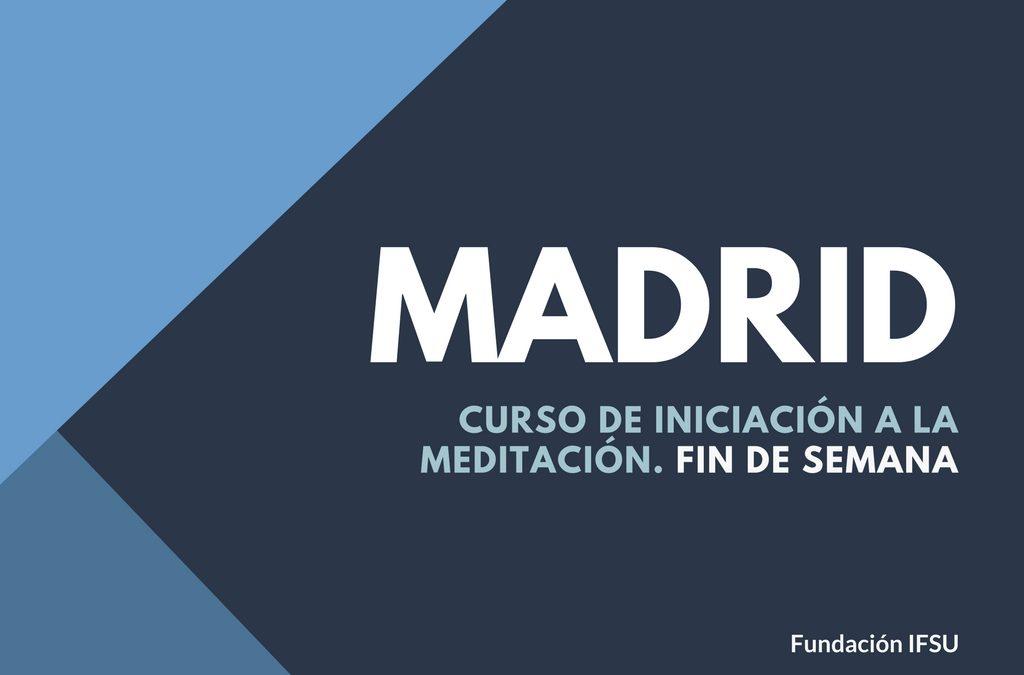 Curso de Meditación y Mindfulness del 2 al 4 de Marzo en Madrid.