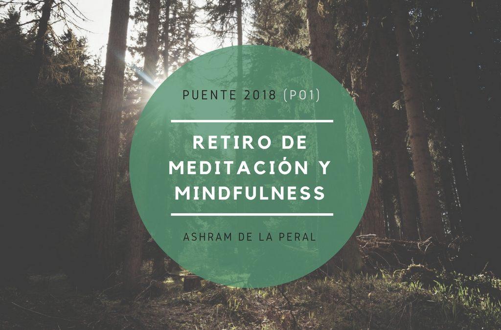 Retiro Mindfulness en el Ashram de la Peral. Del 28 de Marzo al 1 de Abril 2018