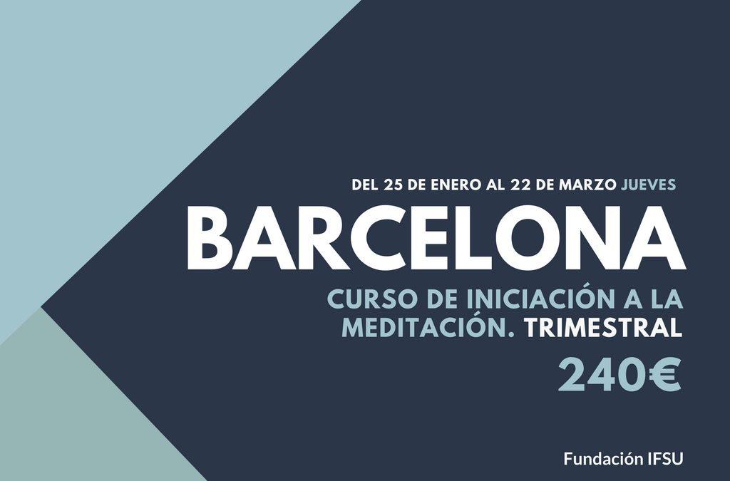 Curso de iniciación a la Meditación  y el Mindfulness en Barcelona
