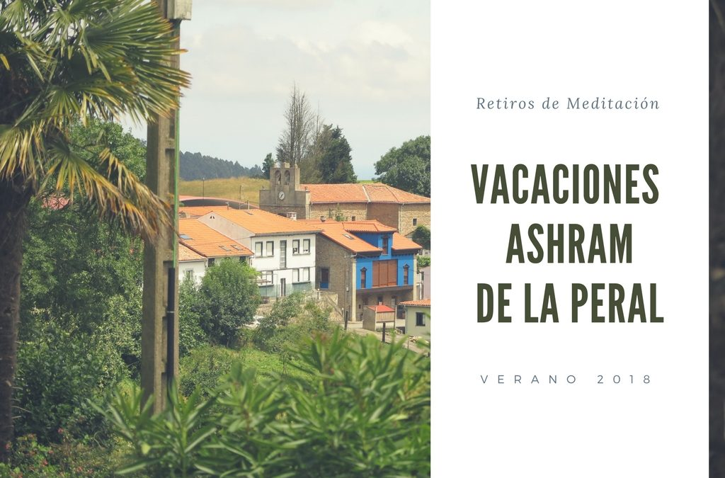 Vacaciones de Verano Ashram de la Peral. Meditación y Mindfulness