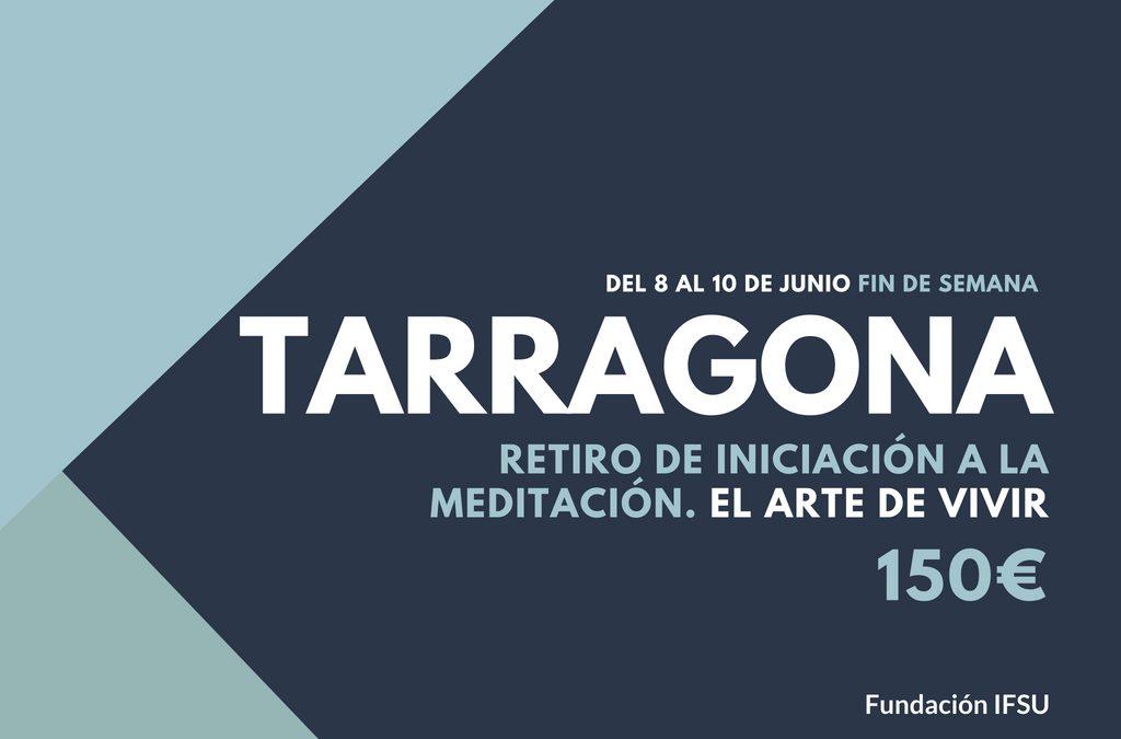 Retiro de Meditación en Tarragona. El arte de Vivir