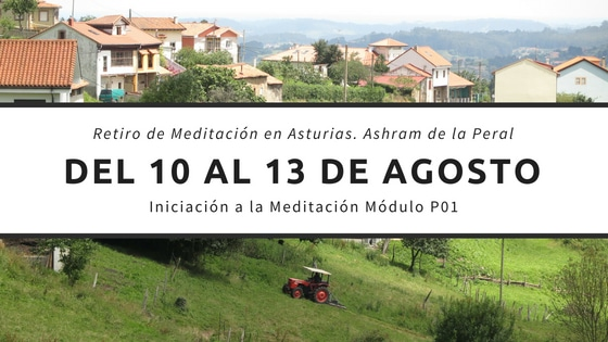 Meditación para principiantes en el Ashram de la Peral, Asturias. Julio 2018
