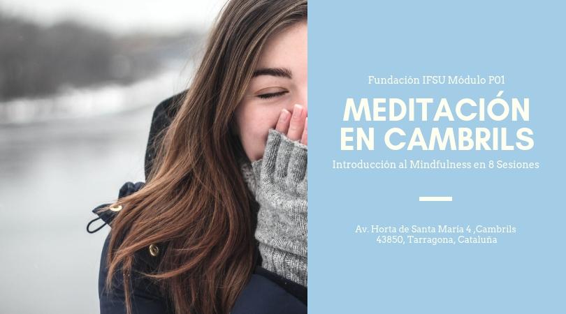 Introducción a la Meditación y al Mindfulness en Cambrils 8 Sesiones