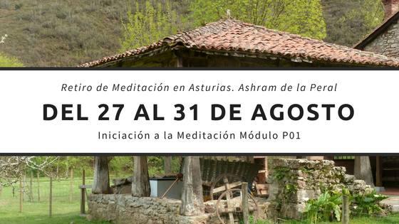 Retiro de iniciación a la Meditación en el Ashram de la Peral, Asturias.