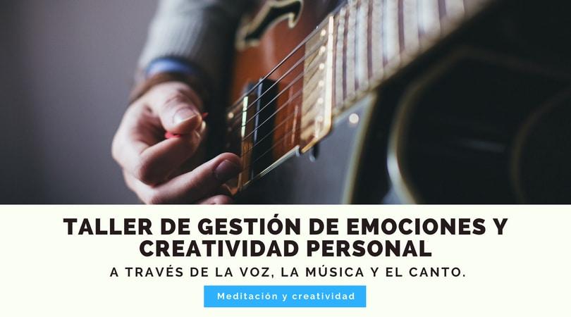 Taller de gestión de emociones y creatividad personal a través de la voz, la música y el canto