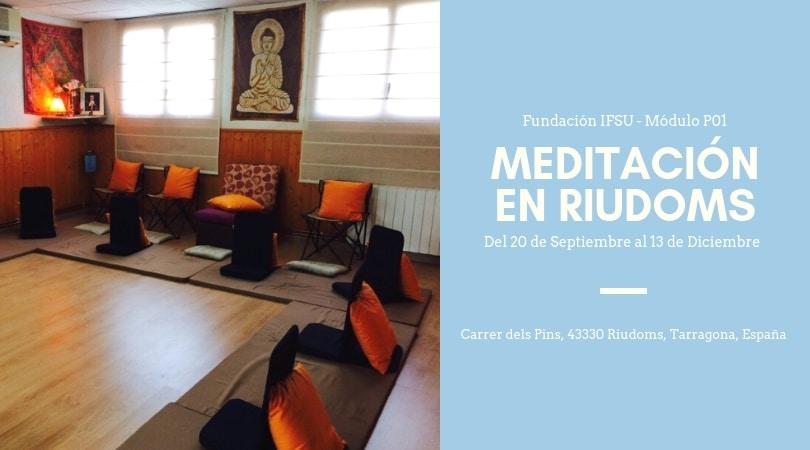 Iniciación a la meditación en Riudoms Del 20 de Septiembre al 13 de Diciembre