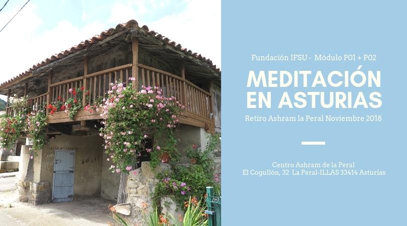 Retiro de iniciación a la meditación y técnicas avanzadas en Asturias.
