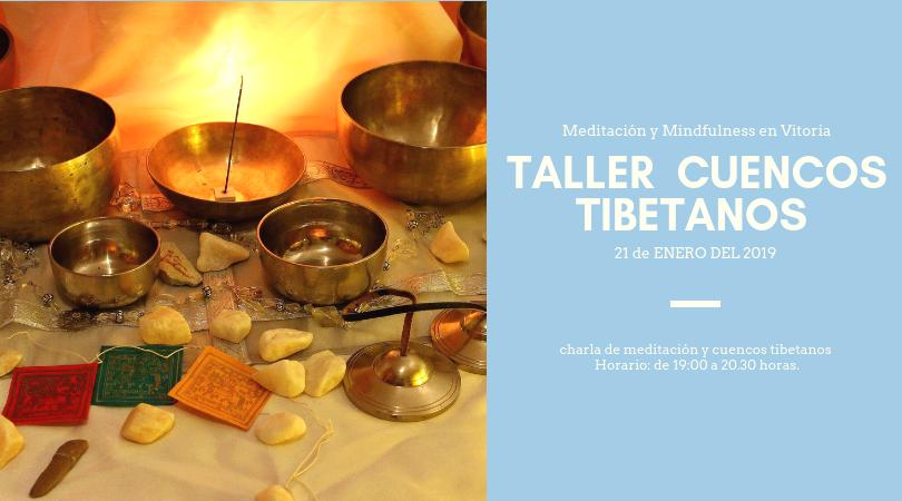 Charla de meditación y cuencos tibetanos en Vitoria, Álava.