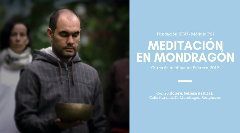 Curso de iniciación a la meditación en Mondragón. Febrero