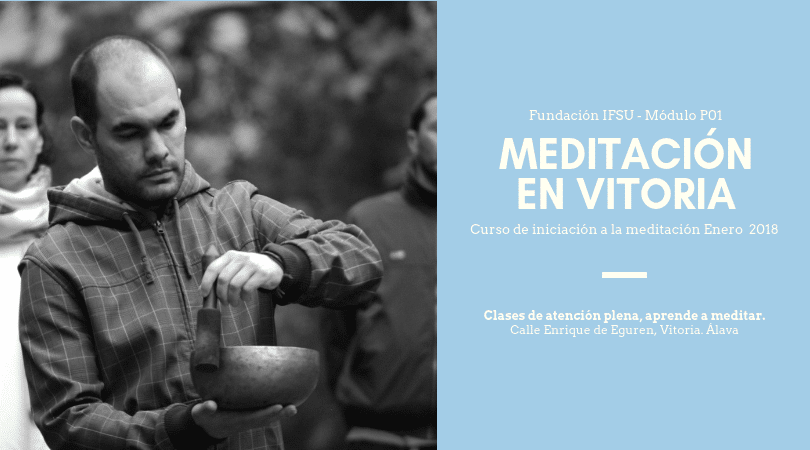 Curso de Meditación y Mindfulness en Vitoria. Enero 2019