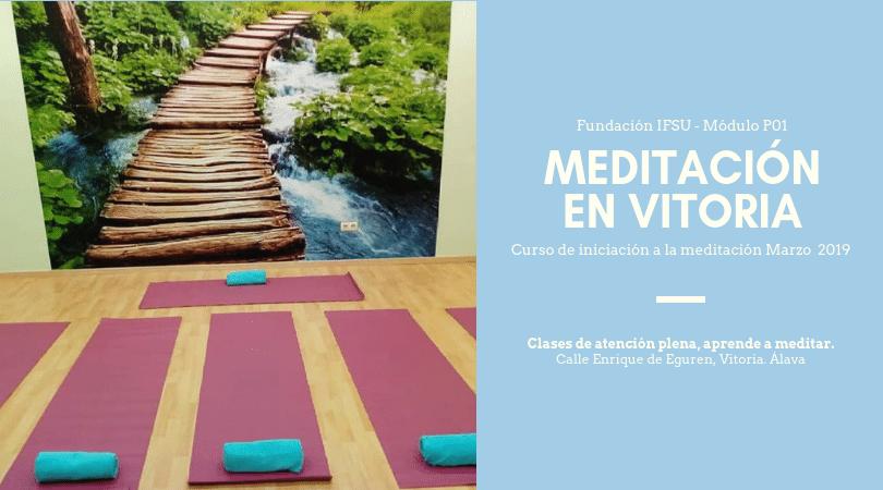 Curso de Meditación y Mindfulness en Vitoria Marzo 2019