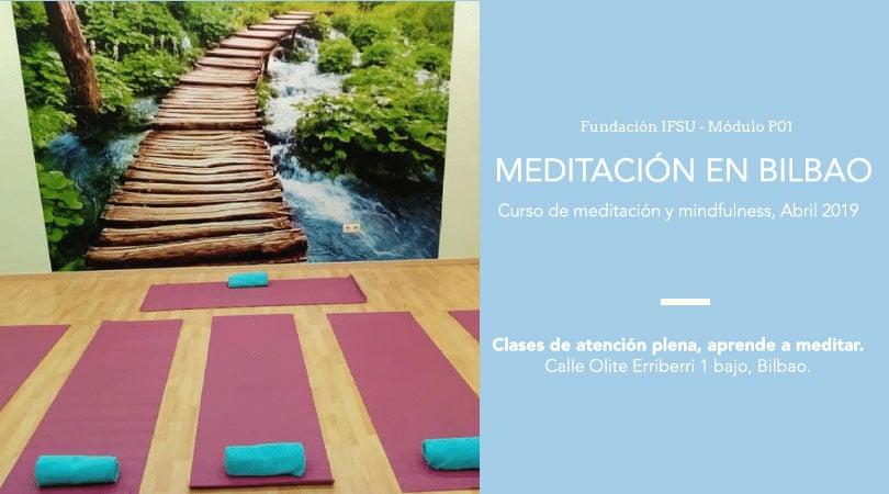 Curso de meditación y mindfulness en Bilbao, Abril 2019