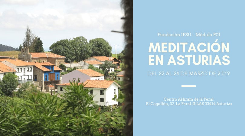 Retiro de meditación en Asturias. Del 22 al 24 de Marzo 2019