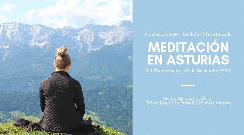 Retiro de Iniciación a la Meditación Certificado. Del 31 de Octubre al 3 de Noviembre