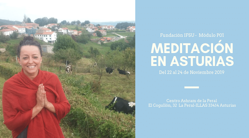 Retiro de Iniciación a la Meditación en Asturias. Del 22 al 24 de Noviembre