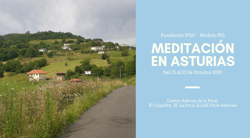 Retiro de Iniciación a la meditación en Asturias. Del 25 al 27 de Octubre
