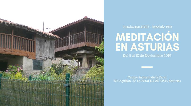 Retiro Avanzado de Meditación en Asturias. Del 8 al 10 de Noviembre