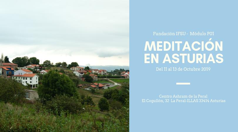 Retiro de Iniciación a la Meditación en Asturias. Del 11 al 13 Octubre